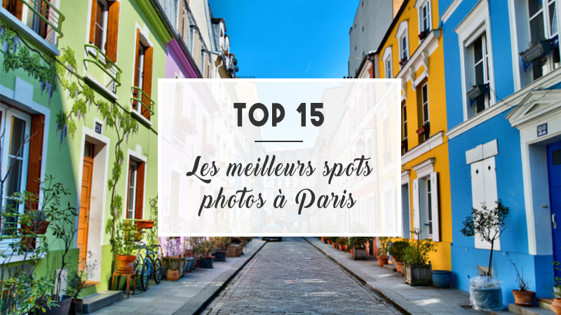 spots photos paris top 15 meilleurs spots parisien lesvolutesdeclaudia. Black Bedroom Furniture Sets. Home Design Ideas