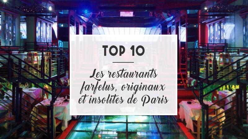 Top restaurants paris farfelus originaux insolites