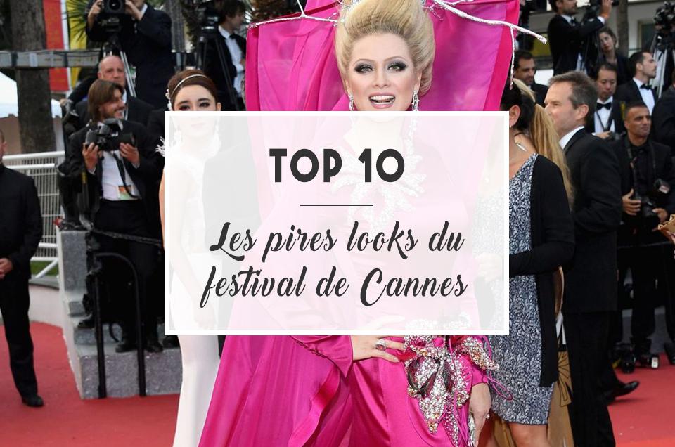 TOP 10  Les pires looks du Festival de Cannes